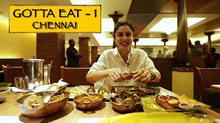 Gotta Eat || Part 1 || Chennai