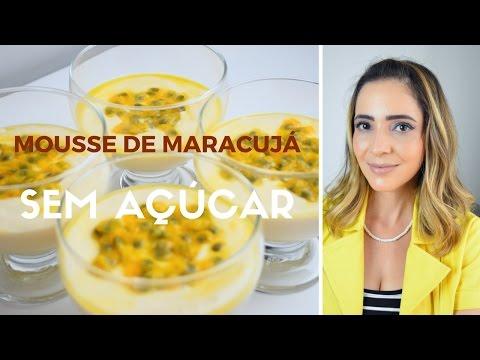 Receita: Mousse de Maracujá sem açúcar (rápido e fácil)