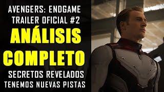 ¡LO QUE NO VISTE!  Avengers Endgame trailer #2 oficial Grandes conexiones| ANÁLISIS Y EXPLICACIÓN