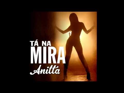Baixar Anitta Tá na mira (Vídeo clip)