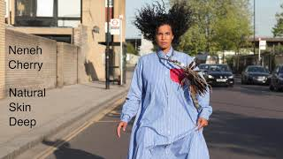 Neneh Cherry - Natural Skin Deep (Official Audio)