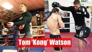Tom 'Kong' Watson Training