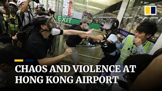 As it happened: Chaos and violence at Hong Kong airport