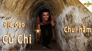 Chui hầm Địa Đạo Củ Chi | Du lịch Địa Đạo Củ Chi | Duy Jungle