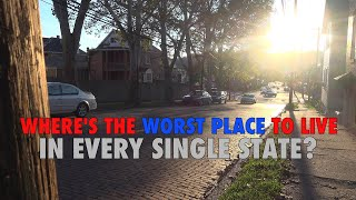 The WORST CITY in EVERY SINGLE STATE