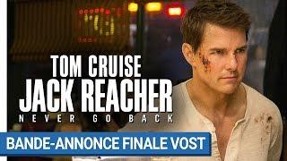 Jack reacher : never go back :  bande-annonce finale VOST