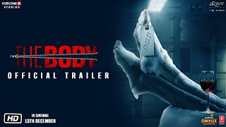 The Body Official Trailer- Rishi Kapoor, Emraan Hashmi, So..