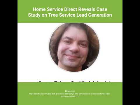 Home Service Direct Reveals Case Study on Tree Service Lead Generation