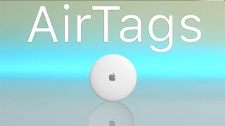 How Apple AirTags Will Work