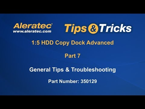 How To Troubleshoot 1:5 HDD Copy Dock Advanced 350129 - Aleratec Video Tutorial Part 7