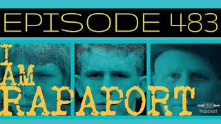 I Am Rapaport Stereo Podcast Episode 483 - Jon Heilemann