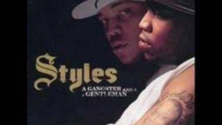 Styles P - Good Times ( I Get High)