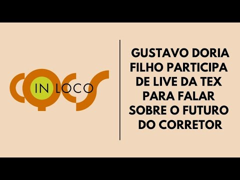 Imagem post: Gustavo Doria Filho participa de live da TEx para falar sobre o futuro do Corretor
