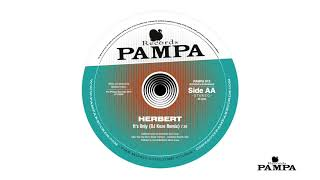 Herbert - It's Only (DJ Koze Remix) (PAMPA012)