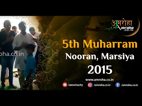 Amroha Marsiya-5th muharram-2015-guzri-nooran-amroha
