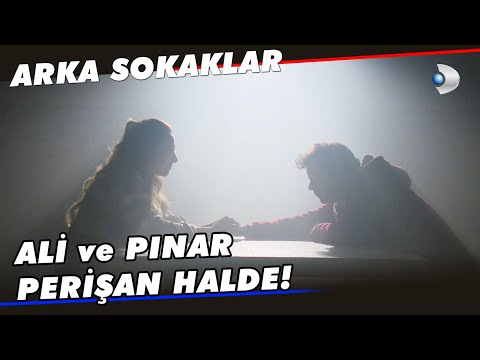 Ali ve Pınar Perişan Halde! - Arka Sokaklar 578. Bölüm