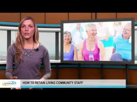 How to retain living community staff