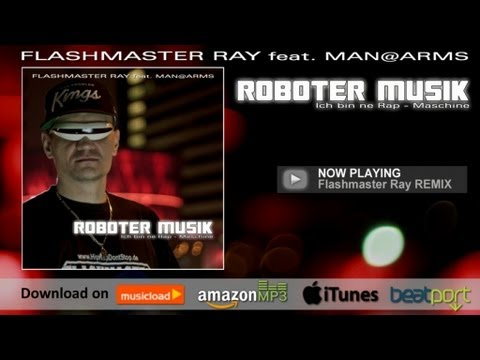 Roboter Musik - Flashmaster Ray - SINGLE +Remix (Electro House Dance Hip Hop) Official Snippet