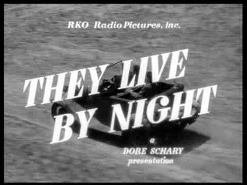 They Live by Night'