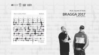 Peja/Slums Attack (prod. Brahu) Bragga 2017