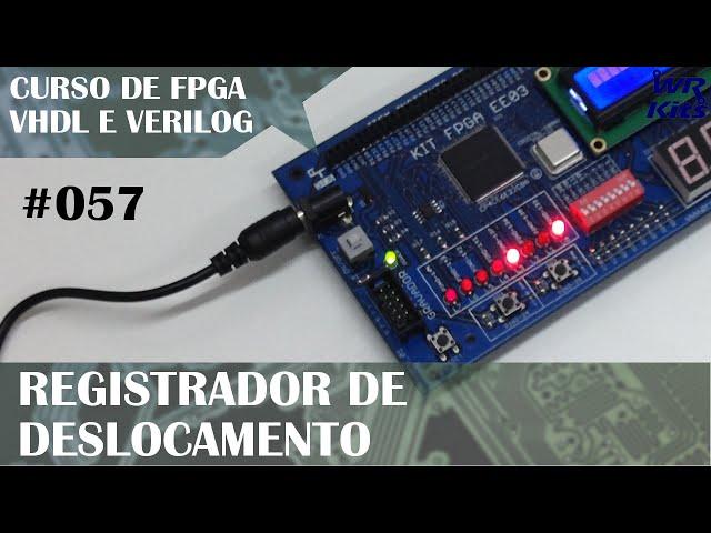 REGISTRADOR DE DESLOCAMENTO | Curso de FPGA #057