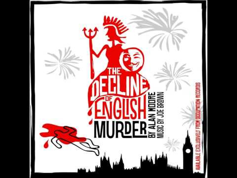 Alan Moore - The Decline of English Murder