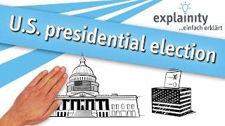 U.S. presidential election 2016/17 explained (explainity® explainer video)