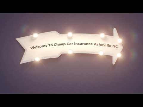 Cheap Car Insurance in Asheville, NC