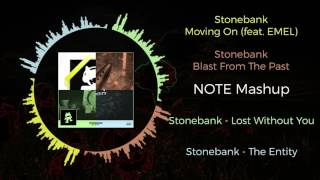 Stonedank - Lost Without the Moving Entity From the Past ~ [NOTE Mashup]