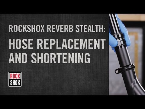 RockShox Reverb Stealth Hose Replacement and Shortening