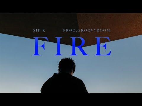 식케이 (Sik-K) - FIRE (Prod. GroovyRoom) M/V (ENG)