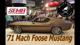 Chip Foose Mach Foose Mustang SEMA 2017 When 1971 Mach 1 meets 2011 GT Mustang Connection