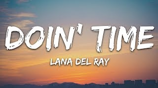 Lana Del Rey - Doin Time (Lyrics)