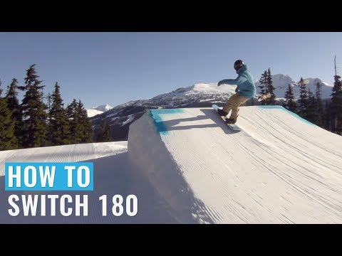 How To Switch 180 On A Snowboard