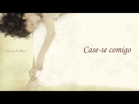 Case-se Comigo (Album Version)