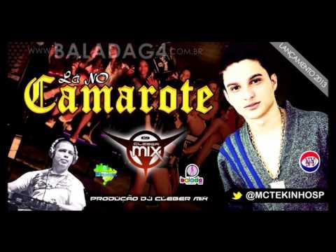 Baixar Dj Cleber Mix Feat Tekinho Sp - La No Camarote (2013)