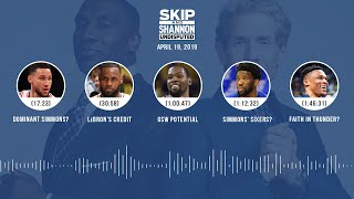 UNDISPUTED Audio Podcast (4.19.19) with Skip Bayless, Shannon Sharpe & Jenny Taft | UNDISPUTED