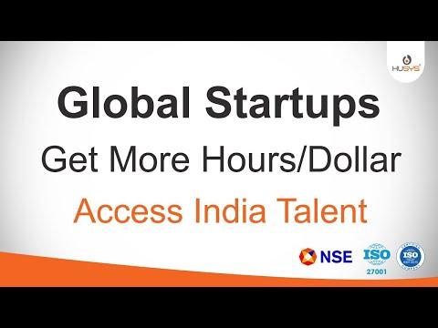 Global Startups : Leverage India Talent : Get More Hours per Dollar