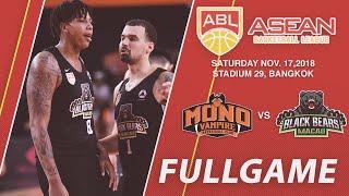 Mono Vampire Basketball Club vs Macau Black Bears | LIVE NOW | 2018-2019 ASEAN Basketball League