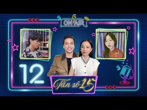 Tần Số 15 |Tập 12: Cười xỉu S.T chơi đuổi hình bắt chữ, Liz Kim Cương da diết