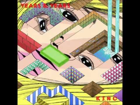 Years & Years - King Audio HQ