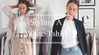 How To Style | White T-Shirt - YouTube