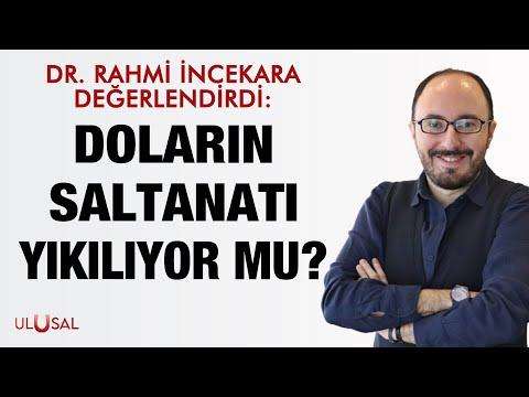Dr. Rahmi İncekara değerlendirdi: Doların saltanatı yıkılıyor mu?