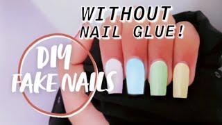 How To Make Fake Nails At Home Without Nail Glue | DIY fake nails from home supplies
