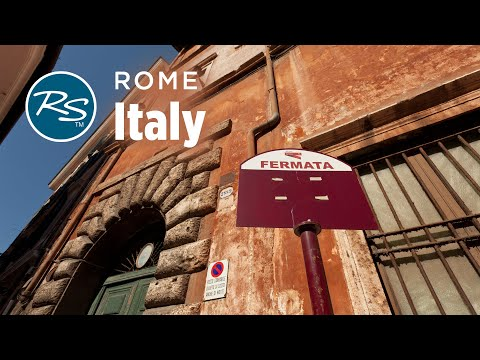 Rome, Italy: Rick Steves' Travel Tips – Rick Steves' Europe Travel Guide – Travel Bite