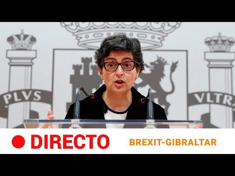 EN DIRECTO 🔴 LAYA: «Hay un PRINCIPIO de ACUERDO sobre GIBRALTAR con REINO UNIDO tras el BREXIT»|RTVE