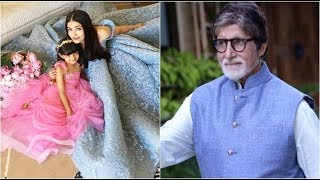 Amitabh Bachchan to Aishwarya, 'Stop behaving like Aaradhy..