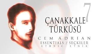 Cem Adrian - Çanakkale Türküsü