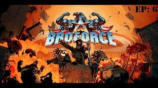 Broforce Ep: #6 The Rail Fortress!