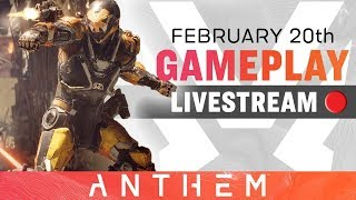 Pre-launch Gameplay and Q&A – Anthem Developer Livestream from February 20